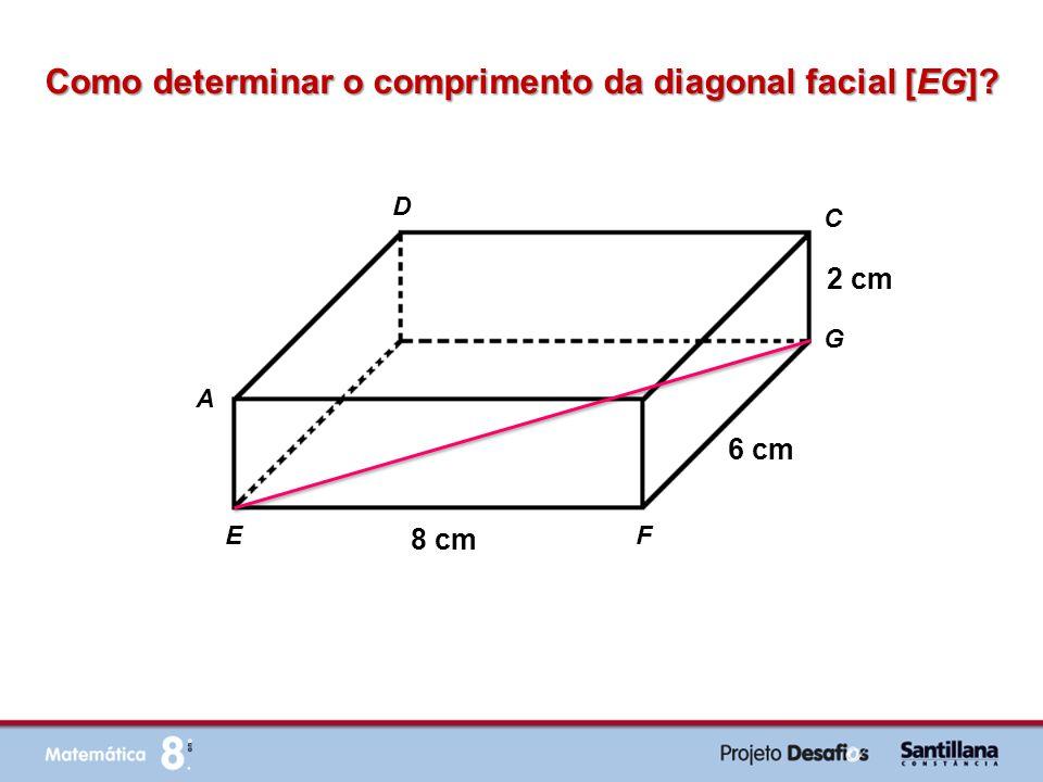 Como determinar o comprimento da diagonal facial [EG]